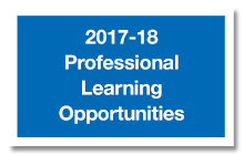 2017-2018 professional learning opportunities